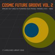 Various - Cosmic Future Groove Vol. 2