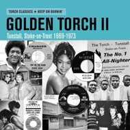 Various - Golden Torch II: Tunstall, Stroke-On-Trent 1969-73