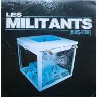 Various - Les Militants [Hors-Série]