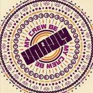 Various - My Crew Be Unruly 2 (Orange Vinyl)