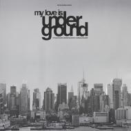 Various - My Love Is Underground