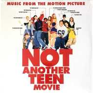 Various - Not Another Teen Movie (Soundtrack / O.S.T.)