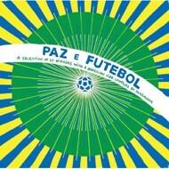 Various - Paz E Futebol (Compiled By Jazzanova)