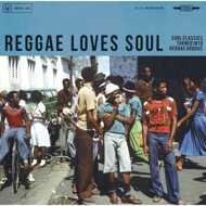 Various - Reggae Loves Soul