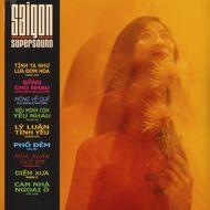 Various - Saigon Supersound 1965-75 Volume One