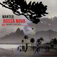 Various - Wanted Bossa Nova