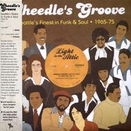 Various - Wheedle's Groove Volume I: Seattle´s Finest in Funk & Soul 1965-75