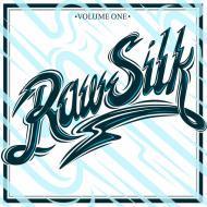 Various - Raw Silk Volume One