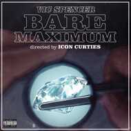 Vic Spencer & Icon Curties - Bare Maximum