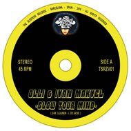 Olli & Ivan Makvel - Blow Your Mind / Virgin Lion