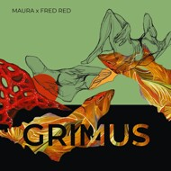 Maura & Fred Red - Grimus