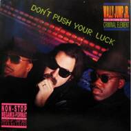 Wally Jump Jr & The Criminal Element - Don't Push Your Luck