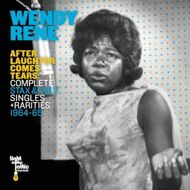 Wendy Rene - After Laughter Comes Tears: Complete Stax & Volt Singles + Rarities 1964-1965