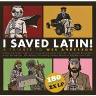 Various - I Saved Latin: A Tribute To Wes Anderson