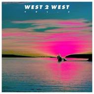 West 2 West - Vol 2
