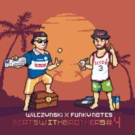 Wilczynski x Funky Notes - Beats with Brothers Vol. 4
