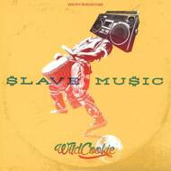 Wildcookie - Slave Music EP