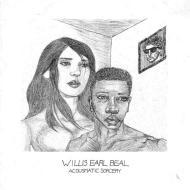 Willis Earl Beal - Acousmatic Sorcery