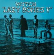 Witch - Lazy Bones!!