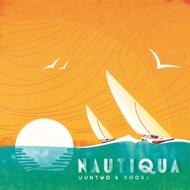Wun Two & Boora - Nautiqua