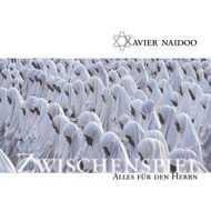 Xavier Naidoo - Zwischenspiel / Alles Für Den Herrn (Special Edition)
