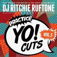 DJ Ritchie Ruftone - Practice Yo! Cuts Vol. 5