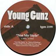 Young Gunz - Not My Style