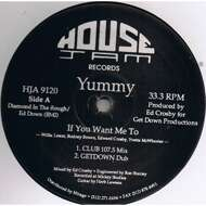 Yummy - If You Want Me To