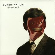 Zombie Nation  - Meathead